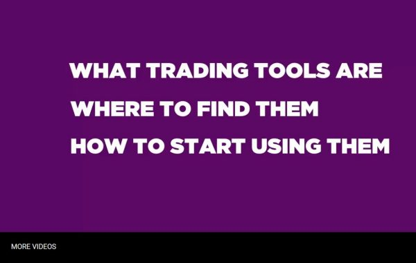 Trading Tools Explained